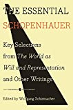 The Essential Schopenhaue: Key Selections from the World as Will and Representation and Other Writings (Harper Perennial Modern Thought)