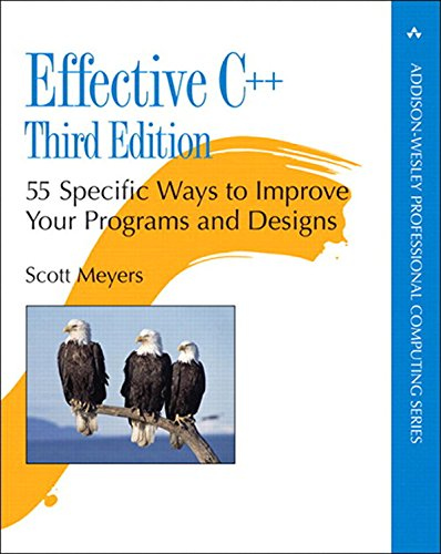 Effective C++: 55 Specific Ways to Improve Your Programs and Designs (Addison-Wesley Professional Computing Series) (English Edition)