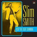 Slim Smith: Keep the Light Shining [Vinyl LP] (Vinyl)