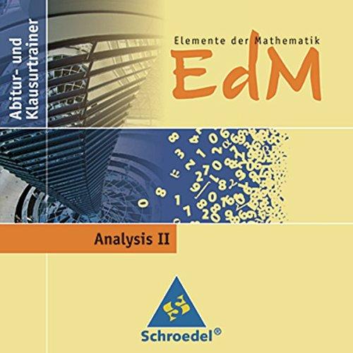 Preisvergleich Produktbild Elemente der Mathematik Abitur- und Klausurtrainer: Elemente der Mathematik SII - Abitur- und Klausurtrainer: Analysis II
