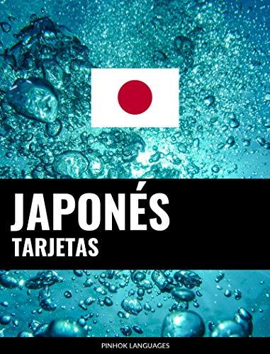 Tarjetas en japonés: 800 tarjetas importantes japonés-español y español-japonés por Pinhok Languages