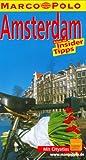 Marco Polo Reiseführer: Amsterdam. Reisen mit Insider Tipps. Mit Cityatla