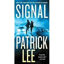 Signal: A Sam Dryden Novel by Patrick Lee (2016-04-05)