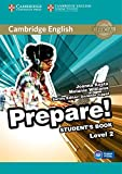 Cambridge English prepare! Level 2. Student's book. Per la Scuola media