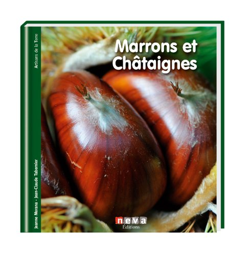 Marrons et Châtaignes par Jean-Claude Tabernier