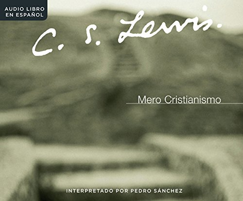 Mero Cristianismo/ Mere Christianity: Library Edition En Espanol