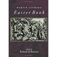 Martin Luther's Easter Book