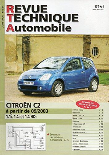 REVUE TECHNIQUE AUTOMOBILE N° 684 CITROEN C2 DEPUIS 09/2003 ESSENCE 1.1i / 1.4i ET DIESEL 1.4 HDI