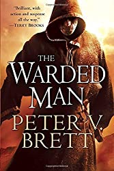 The Warded Man: Book One of The Demon Cycle by Peter V. Brett (2009-03-10)