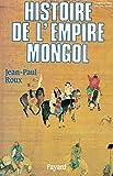 Histoire de l'Empire Mongol
