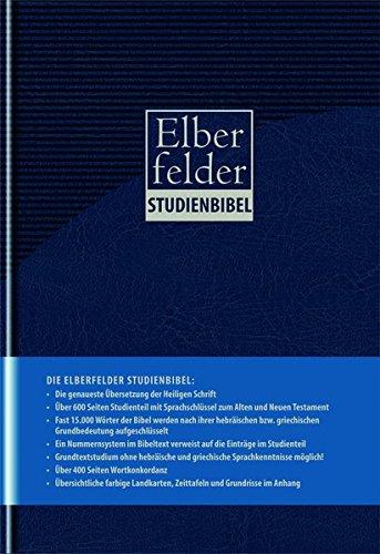 Elberfelder Bibel 2006 Kunstleder blau: Studienbibel mit Sprachschlüssel und Konkordanz