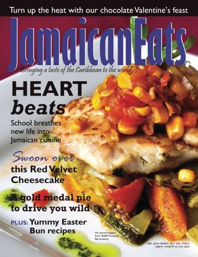 JamaicanEats magazine Dec. 2010-March 2011: Dec. 2010-March 2011