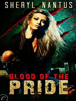 Blood of the Pride by [Nantus, Sheryl]