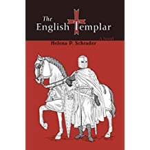 [(The English Templar)] [By (author) Helena P Schrader] published on (March, 2007)