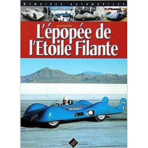 L'épopée de l'Etoile Filante par Jean-Michel Blin