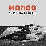 Songtexte von Sascha Funke - Mango