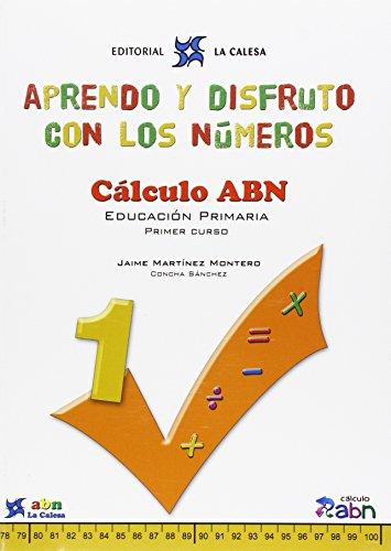 Aprendo Y Disfruto Con Los Números 1. Cálculo ABN - 9788481051612