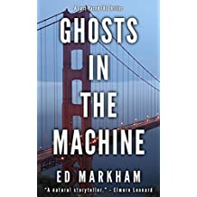 Ghosts in the Machine (A David and Martin Yerxa Thriller - Book 3) (English Edition)