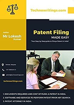 Patent Filing Made Easy: Your Step-by-Step Guide to Filing a Patent in India. by [Lokesh, IP and Cyber Law Attorney]