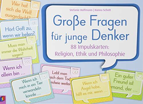 Große Fragen für junge Denker: 88 Impulskarten: Religion, Ethik und Philosophie