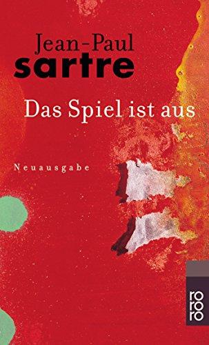 Buchseite und Rezensionen zu 'Das Spiel ist aus' von Jean-Paul Sartre