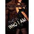 This Is Who I Am (Masters of the Shadowlands Series Book 7) (English Edition)