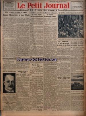 PETIT JOURNAL LE No 22172 Du 30/09/1923 - MON VOYAGE AUTOUR DE PARIS - DU QUAI D'AUSTERLITZ A LA PLACE D'ITALIE PAR LEO LARGUIER - LONDRES A ELU SON NOUVEAU LORD-MAIRE PAR H D D - M LLOYD GEORGE S'EST EMBARQUE POUR L'AMERIQUE - ODIEUX ATTENTAT A PIERR