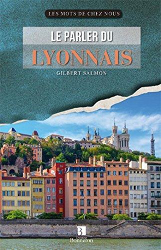 LE PARLER DU LYONNAIS par Gilbert Salmon