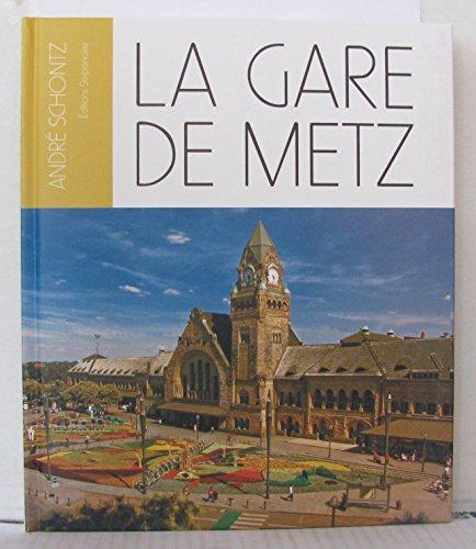 La gare de Metz par André Schontz