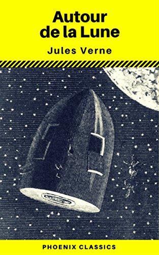 Couverture du livre Autour de la Lune (Phoenix Classics)