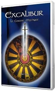 Excalibur : Le concert mythique