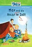 Max-Erzählbände: Max und die Nacht ohne Zelt