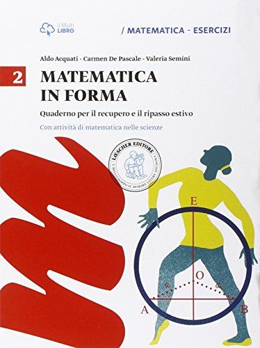 Matematica in forma. Per la Scuola media: 2