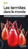 Les termites dans le monde (Guide pratique) (French Edition)