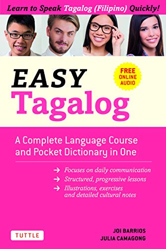 Easy Tagalog: A Complete Language Course and Pocket Dictionary in One ! (Free Companion Online Audio) (Easy Language)