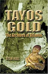 Tayos Gold: The Archives of Atlantis