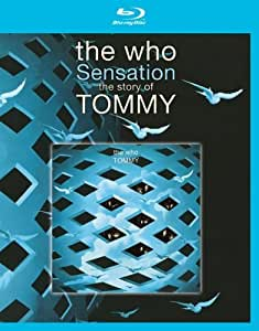 The Who: Sensation - The Story Of Tommy [Blu-ray] [2014]