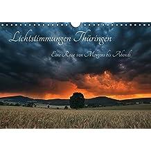 Lichtstimmungen Thüringen - Eine Reise von Morgens bis Abends (Wandkalender 2019 DIN A4 quer): Einzigartige Momente und faszinierender Lichtstimmungen ... (Monatskalender, 14 Seiten ) (CALVENDO Natur)