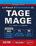 Le Manuel d'Entraînement du TAGE MAGE® - 10 tests blancs, 900 questions + corrigés en vidéo - édition 2018