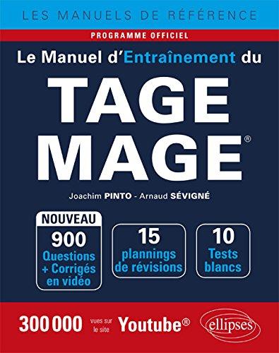 Le Manuel d'Entranement du TAGE MAGE - 10 tests blancs, 900 questions + corrigs en vido - dition 2018
