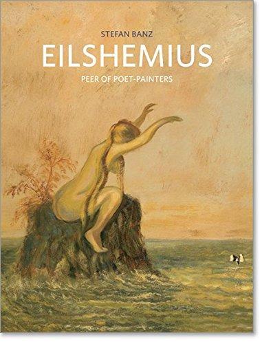 Louis Michel Eilshemius : Peer of Poet-Painters par Stefan Banz