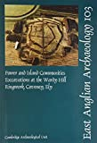 Power and Island Communities: Excavations at the Wardy Hill Ringwork, Coveney, Ely (East Anglian Archaeology Report)
