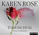 Todesschuss - Karen Rose