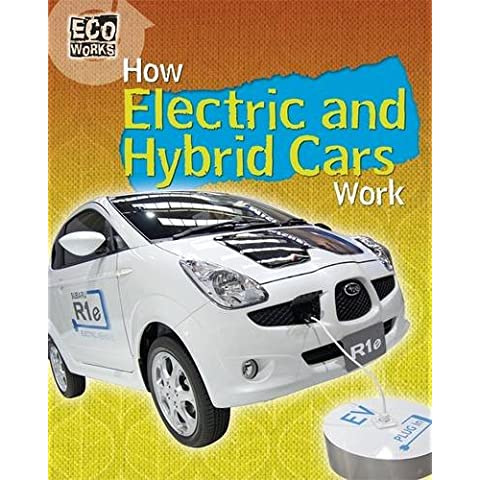 How Electric and Hybrid Cars Work (Eco Works)