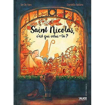 Saint nicolas c'est qui celui-là ?