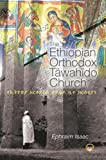 The Ethiopian Orthodox Tawahido Church (Afroasiatic Studies)