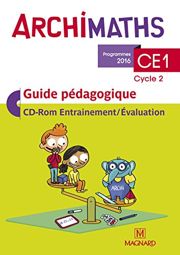 Archimaths CE1 cycle 2 : Guide pédagogique (1Cédérom) par Collectif