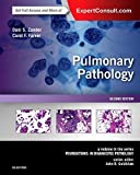 Pulmonary Pathology - A Volume in the Series: Foundations in Diagnostic Pathology