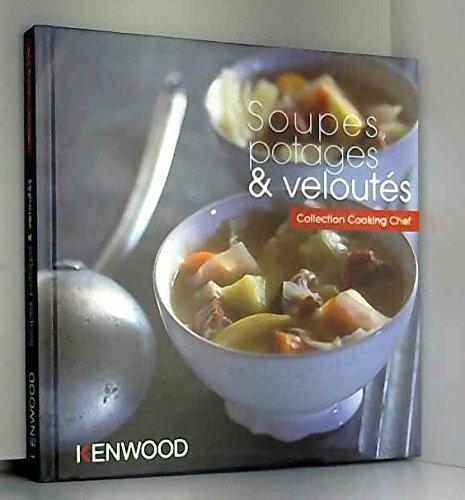 Soupes, potages et veloutés Collection cooking Chef Kenwood