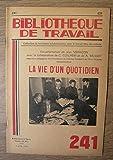 La vie d'un quotidien – revue Bibliothèque du Travail N° 241...